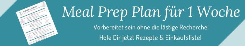 Kostenloser Meal Prep Plan: Vorbereitet sein ohne die lästige Recherche!