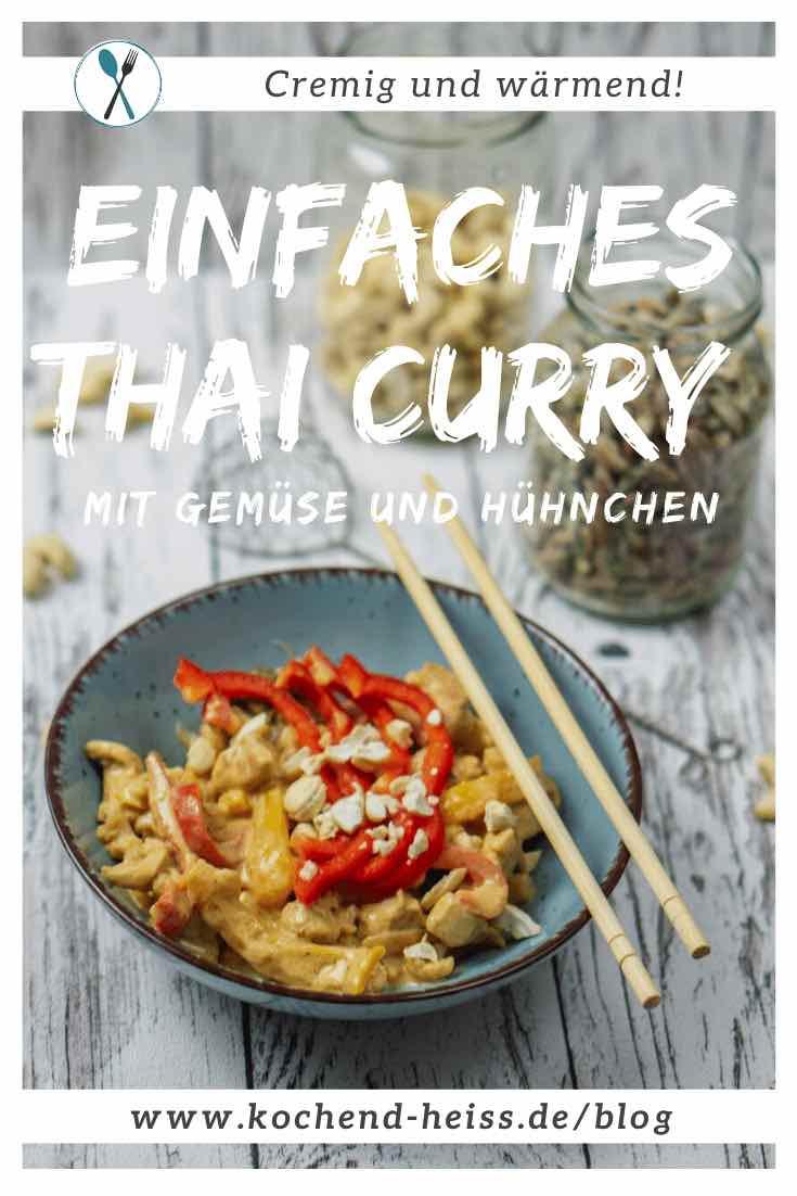 Einfaches Thai Curry mit Gemüse und Hühnchen Pinterest
